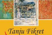 За първи път в Бургас самостоятелна изложба на Танжу Фикрет